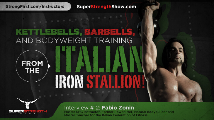 SUPER STRENGTH SHOW PODCAST - INTERVIEW WITH FABIO ZONIN
